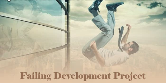 What are the Reasons Behind your Failing Development Project-min