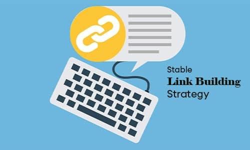 Opt for Stable Link Building Strategy-min